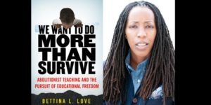Book Talk: We Want to Do More Than Survive: Abolitionist Teaching and the P... @ Schomburg Center for Research in Black Culture  515 Malcolm X Boulevard  New York, NY 10037  United States |  |  |