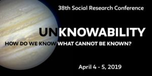 Unknowability: How Do We Know What Cannot Be Known? - 38th in the Social Re... @ The New School New York, NY 10011 United States | | |