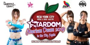 Stardom Japanese Women's Pro Wrestling @ NYC Arena 91-12 144th Place Queens, NY 11435 United States | | |