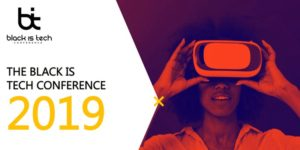 The Black Is Tech Conference 2019 @ Metropolitan West 639 W 46th St. New York, NY 10036 United States | | |