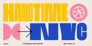 Dribbble's Hang Time New York by Dribbble @ The Manhattan Center's Hammerstein Ballroom 311 W 34th St. New York, NY 10001 United States | | |
