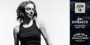 Ani DiFranco Presented by Levon Helm Studios ALL AGES @ Levon Helm Studios 160 Plochmann Lane Woodstock, NY 12498 United States | | |