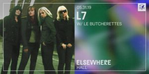 L7 @ Elsewhere (Hall) PopGun Presents 16+ @ Elsewhere (Hall) 599 Johnson Avenue Brooklyn, NY 11237 United States | | |