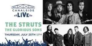 Canalside Live Series: The Struts with The Glorious Sons @ Canalside Hanover Street Buffalo, NY 14202 United States | | |