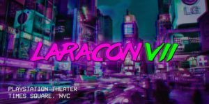 Laracon US 2019 @ PlayStation Theater 1515 Broadway New York, NY 10036 United States | | |