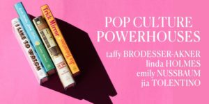 Pop Culture Powerhouses by Random House @ The Tishman Auditorium 63 5th Avenue New York, NY 10003 United States | | |