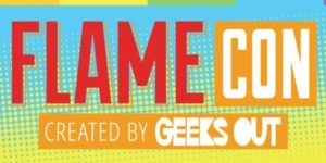 Flame Con 2019 by Geeks OUT @ Sheraton Times Square  811 7th Ave  New York, NY 10019  United States |  |  |