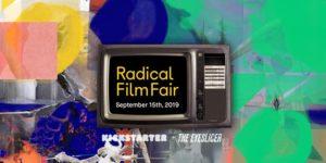 Radical Film Fair by Kickstarter PBC @ Kickstarter HQ  58 Kent Street  Brooklyn, NY 11222  United States |  |  |