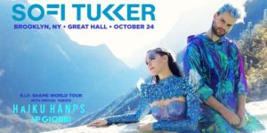 SOFI TUKKER - R.I.P. Shame World Tour  Presented by Avant Gardner 18+ @ Great Hall - Avant Garder  140 Stewart Ave  Brooklyn, NY 11237  United States |  |  |
