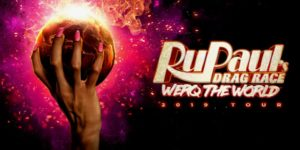 RuPaul's Drag Race: Werq the World Tour 2019  VOSS EVENTS PRESENTS ALL AGES @ UB Center for the Arts  Mainstage Theatre  103 CFA  Buffalo, NY 14260  United States |  |  |