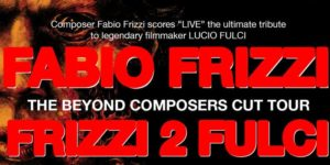 Fabio Frizzi Performing the Live Score to THE BEYOND AdHoc Presents ALL AGES @ Murmrr Theatre 17 Eastern Pkwy Brooklyn, NY United States | | |