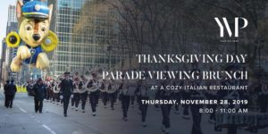 Thanksgiving Day Parade NYC Viewing Brunch at a Cozy Italian Restaurant by Your VIP Pass @ 1375 6th Avenue New York, NY 10019 United States | | |