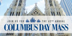 Columbus Day Mass by Archdiocese of New York @ St. Patrick's Cathedral  5th Avenue  New York, NY 10022  United States |  |  |