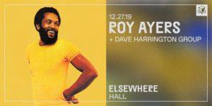 Roy Ayers @ Elsewhere (Hall) PopGun Presents 16+ @ Elsewhere (Hall) 599 Johnson Avenue Brooklyn, NY 11237 United States | | |