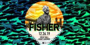 Fisher 19+ @ Great Hall - Avant Gardner 140 Stewart Ave Brooklyn, NY 11237 United States | | |