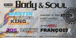 Body & SOUL: MLK Celebration 19+ @ Great Hall - Avant Gardner 140 Stewart Ave Brooklyn, NY 11237 United States      