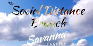 """SUNDAYS! """"THE SOCIAL DISTANCE"""" BRUNCH & SUNSET PARTY @ SAVANNA ROOFTOP w/DJ by Savanna Rooftop Events @ Savanna Rooftop 11-01 43rd Ave 12th Floor Long Island City, NY 11101 United States 