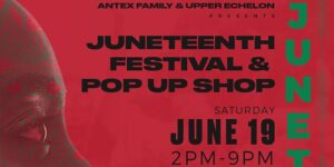 Juneteenth Festival & Pop up Shop by Upper Echelon @ Exclusive Private Outdoor Location Address released to ticket holders Check email Brooklyn, NY 11216 United States | | |