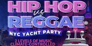 YACHT PARTY NYC - HipHop & Reggae® Boat Party! Fri., June 11th @ Skyport Marina  2430 FDR Drive  New York, NY 10010  United States |  |  |