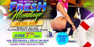 FRESH MONDAYS ON THE BOAT by PLATINUM EVENTS ENT Follow 974 followers @ World's Fair Marina 1 Marina Road Queens, NY 11368 United States      